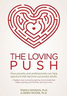 The Loving Push by Temple Grandin and Debra Moore: Encouraging book that shares the lives of autistic children. The book also features explanations on how to love and care for children on the spectrum.