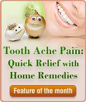 Toothache Pain Home Remedies, Cure, Treatment, Symptoms, Relief