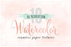 Watercolor Hi-Res Papers by Summit Avenue on @creativemarket