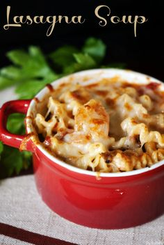 Lasagna Soup- total comfort food.