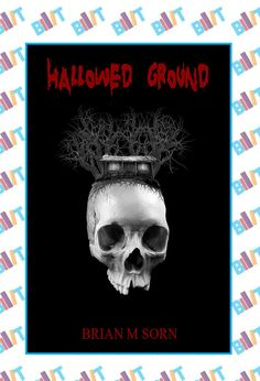 "See the Tweet Splash for ""Hallowed Ground"" by Brian M Sorn on BookTweeter"
