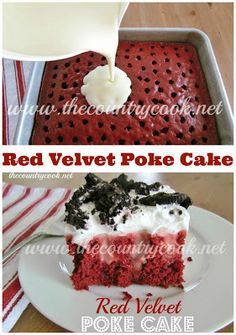 Red Velvet Poke Cake recipe from The Country Cook. What is not to love about this cake?