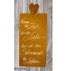 Nimm dir Zeit für die Liebe - das ist das Sakrament des Lebens. Rostschild