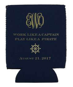 Work like a captain, play like a pirate! Create your own nautical koozie here: http://www.foryourparty.com/products/editor/8577