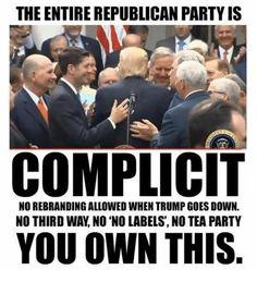 Complicit with tRump Traitors!!!