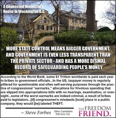 """Stop turning to govt to solve society's ills. They can't do it. All these elites do is PRETEND they have the power to do something.Then they get your votes, grow govt even bigger & award themselves more power & more money. It's a foolish cycle that citizens allow to happen. ☆☆ To read Steve Forbes' book, """"How Capitalism Will Save Us: Why Free People and Free Markets Are the Best Answer in Today's Economy"""", CLICK THE IMAGE. ☆☆"""