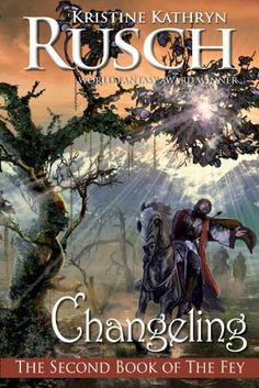 Changeling: The Second Book of the Fey (Fey Series) by Kristine Kathryn Rusch. $8.84. Author: Kristine Kathryn Rusch. 640 pages. Publisher: WMG Publishing (June 11, 2011)