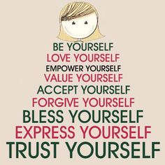 Be yourself. Osteopathy & Good Health News on fb