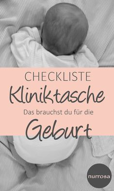 Clinic bag checklist - what you need for childbirth - n-Checkliste Kliniktasche – Das brauchst du für die Geburt – nurrosa Checklist clinic bag – you need it for the birth – only pink - Mom And Baby, Baby Boy, New Baby Checklist, Life Is Too Short Quotes, Trimesters Of Pregnancy, Clinique, Hospital Bag, Baby Hacks, Getting Pregnant
