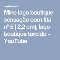 Mine laço boutique sensação com fita nº 5 ( 2,2 cm), laço boutique torcido - YouTube