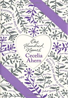One Hundred Names : Cecelia Ahern..... cant wait to get my hands on this book!!!