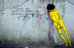 """when you delete a story, the story does not remember you"" Os Gemeos"