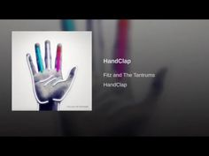"""Gosh I love indie music!!!!! """"HandClap"""" by Fitz and The Tantrums"""