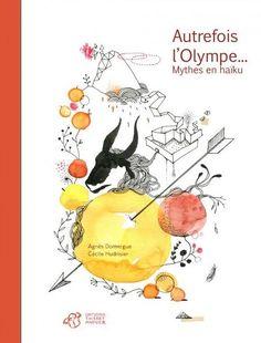 MELI-MELO de livres...: Autrefois l'Olympe...Mythes en haïku