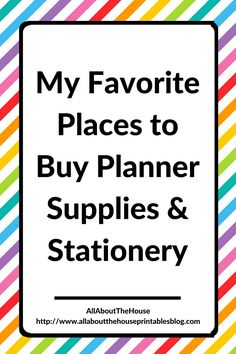 my favorite places to buy planner supplies and stationery, planner addict, planner accessories, allaboutthehouse, erin condren