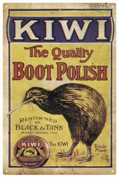 Kiwi Boot Polish - New Zealand Vintage Tin Signs, Vintage Tins, Vintage Labels, Vintage Posters, Vintage Coffee, Vintage Stuff, Old Advertisements, Retro Advertising, Retro Ads