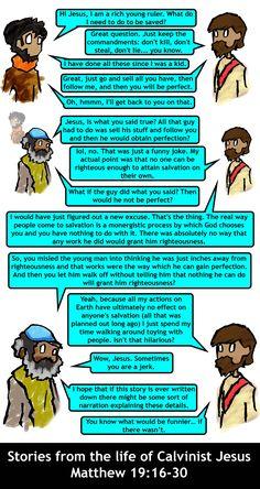 Calvinist Jesus Matthew 19:16-30.  Religion Meme.