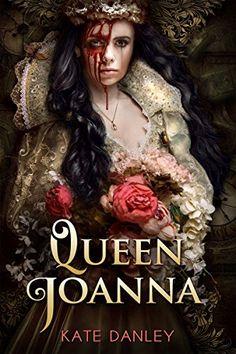 Queen Joanna by Kate Danley https://www.amazon.com/dp/B00KWFIW3A/ref=cm_sw_r_pi_dp_x_HHaVybT2NTVPK