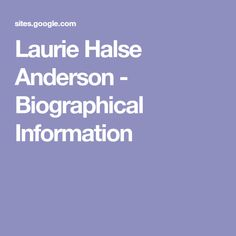 Laurie Halse Anderson - Biographical Information