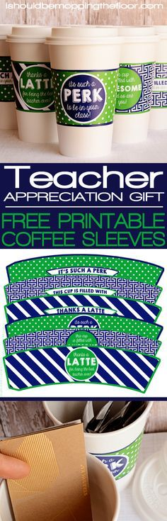 Teacher Appreciation Printables: Free Printable Coffee Cup Wraps   Fill with a gift card or instant coffee packs for a super cute teacher gift!