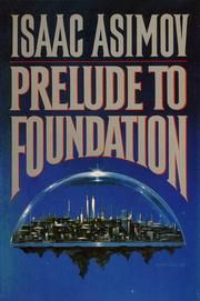 In Prelude to Foundation, Isaac Asimov delves into psychohistory's sorta psycho history Asimov Foundation, Foundation Book, Science Fiction Books, Fiction Novels, I Love Books, Good Books, Amazing Books, Rare Books For Sale, Isaac Asimov
