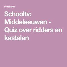 Schooltv: Middeleeuwen - Quiz over ridders en kastelen
