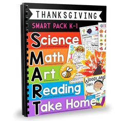 SMART: Science, Math, Art, Reading & Take Home activities for Thanksgiving! This helpful set is filled with a week's worth of fun, educational math games, hands-on activities, science experiments, art projects, early readers, writing prompts and a Bible memory verse.