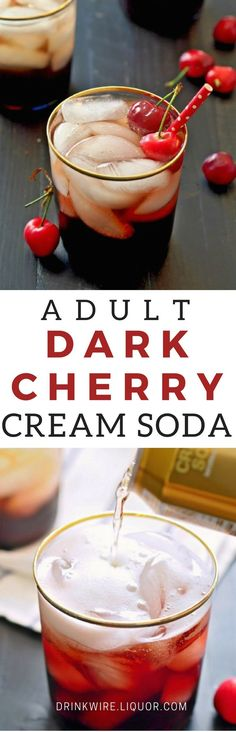 Adult Dark Cherry Cream Soda is the Answer to Your Sweet Boozy Cravings! Lightened up soda mixed with juice makes this tasty cocktail an instant favorite! Adult Dark Cherry Cream Soda…Yum!