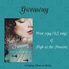 Giveaway at Singing Librarian Books: High as the Heavens by Kate Breslin #BookGiveaway