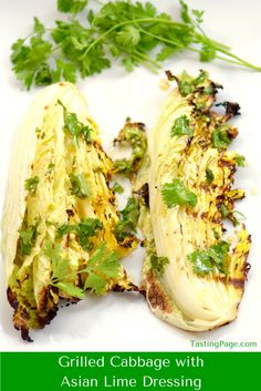Grilled Cabbage with Asian Lime Dressing | TastingPage.com