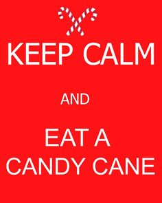 Keep Calm Eat a Candy Cane Free Printable. By Sugar Aunts