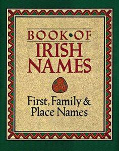 Book of Irish names : first, family & place names / Ronan Coghlan, Ida Grehan & P.W. Joyce. | Queens Library