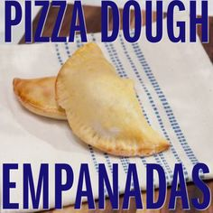 These are very easy to put together and, honestly, you can stuff them pretty much with whatever you like. Wet fillings (braised meats, etc.) as opposed to dryer fillings work best because pizza dough is a little thicker than traditional empanada dough.