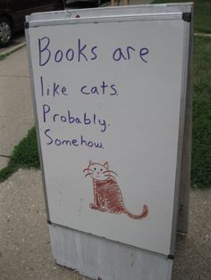 """""""My favorite bookstore allows its volunteers to write whatever they want on their sandwich board."""""""