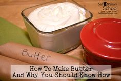 How To Make Butter And Why You Should Know How