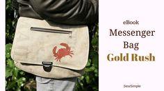 """Messenger Bag nähen: Anleitung für Männer-Tasche """"Gold Rush"""""""