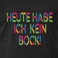Keinen Bock! - Männer Premium T-Shirt