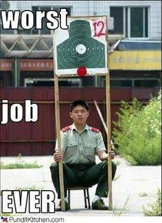 Yes, we could think of better jobs...