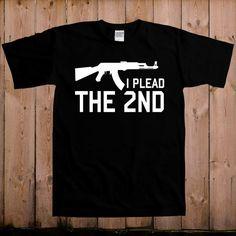 Gun t shirt 2nd amendment shirt I plead the 2nd by teesandmoretees