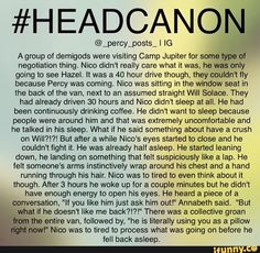 Not even the grammar mistakes could've ruined this Solangelo headcanon! This is soo cute! Percy Jackson Head Canon, Percy Jackson Ships, Percy Jackson Fan Art, Percy Jackson Memes, Percy Jackson Books, Percy Jackson Fandom, Magnus Chase, Will Solace, Rick E