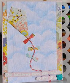 Love this kite card with tutorial on how to make kite...
