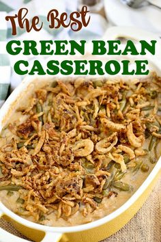 The Best Green Bean Casserole recipe is this one right here. A classic with a few swaps, tender green beans served in a creamy sauce with bacon, cheese and crispy onions. Hot, bubbly, delicious and with a crunchy topping. Green Bean Casserole Bacon, Creamy Green Beans, The Best Green Beans, Greenbean Casserole Recipe, Best Casseroles, Crispy Onions, Healthy Casserole Recipes, Green Bean Recipes, Side Dish Recipes