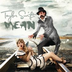 "Taylor Swift >Albums> Speak Now > ""Mean"" single"