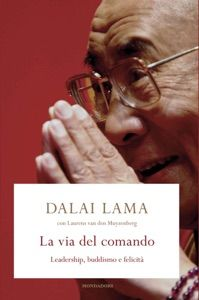 La via del comando by Laurens van den Muyzenberg & Dalai Lama - Digitall Media Dalai Lama, Ebook Pdf, Den, Leadership
