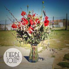 L'Herbe Folle - Fleuriste Freelance www.facebook.com/LHerbeFolleFleuriste
