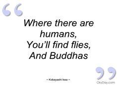 Quotes by Kobayashi Issa @ Like Success My Mirror, Haiku, Issa, Zen, Poems, Mindfulness, Success, Smoke, Writing