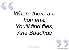 Quotes by Kobayashi Issa @ Like Success Haiku, Issa, Zen, Poems, Mindfulness, Success, Smoke, Writing, Quotes