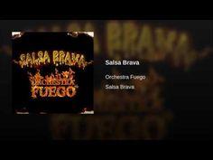 """""""Salsa Brava""""  - ORCH. FUEGO"""