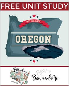 FREE Oregon Unit Study -- Come learn about the Beaver State in this 33nd installment of Notebooking Across the USA. Includes a book basket and road trip ideas!