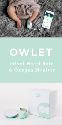 Owlet Infant Heart Rate & Oxygen Monitor - Sleep better as a new parent with the Owlet Care smart sock baby monitor. It will monitor your baby's vital signs and alert you only when needed. So cool!